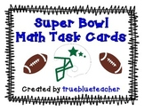Super Bowl Math Task Cards - Football Theme