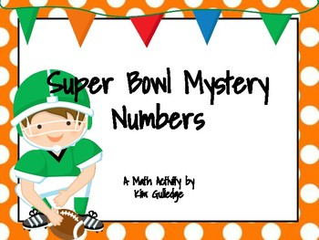 Super Bowl Mystery Numbers - Great for 8 Mathematical Prac