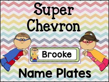Super Chevron Name Plates