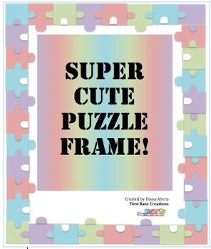 Super Cute Puzzle Frame - FREE