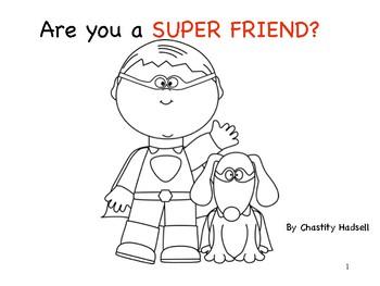 Super Friend Scripted Story