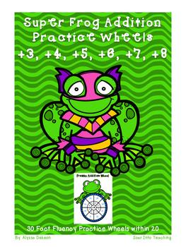 Super Frog Math Fact Practice Wheels {+3, +4, +5, +6, +7, +8}