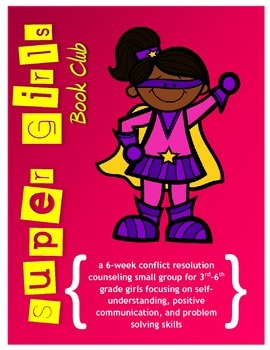 Super Girls: A Conflict Resolution Counseling Small Group