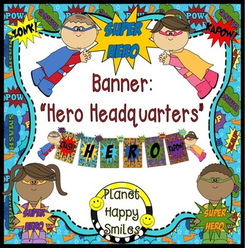 Super Hero Banner ~ Hero Headquarters