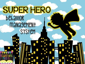 Super Hero Behavior Management System
