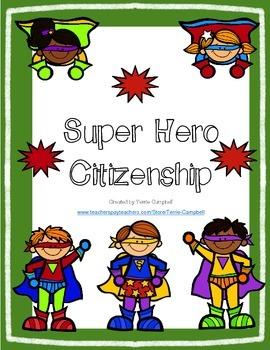 Good Citizenship Super Hero Theme