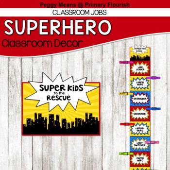 Super Hero Classroom Decor {Classroom Jobs}