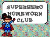 Super Hero Homework Club