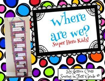 Super Hero Kids Where Are We Chart
