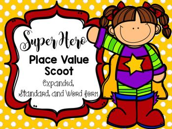 Super Hero Place Value Scoot