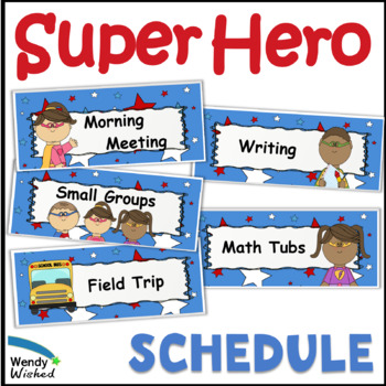 Super Hero Schedule Cards & Subject Posters to write Commo