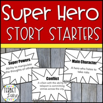 Super Hero Story Starters  Creative Writing Prompt Task Cards