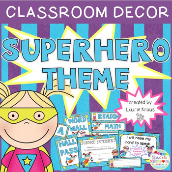 Superhero Theme - Classroom Decor