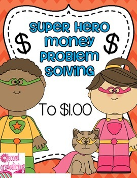 Super Hero Themed Money Problem Solving Question Coins to $1.00