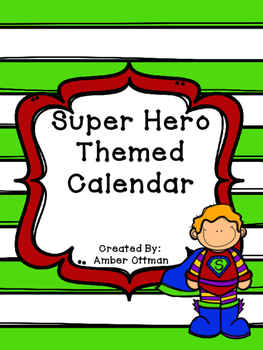 Super Hero Themed Calendar