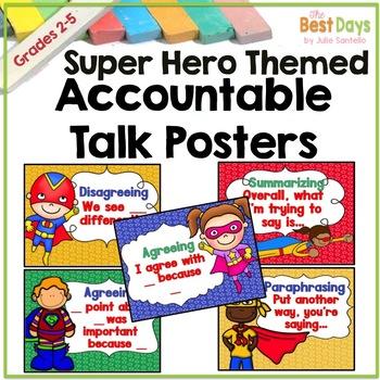 Super Hero Themed Classroom Decor: Accountable Talk Posters