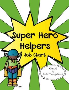 Super Hero Themed - Classroom Job Chart - Editable