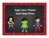 Super Hero Themed Desk Name Plates