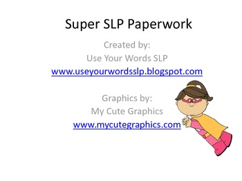 Super Hero Themed SLP Paperwork