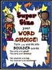 Super Hero Word Choice