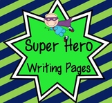 Super Hero Writing Packet
