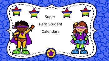 Student Calendars Super Hero Theme