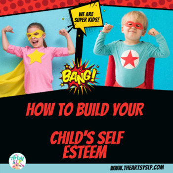Super Kid Positive Self Esteem Activities