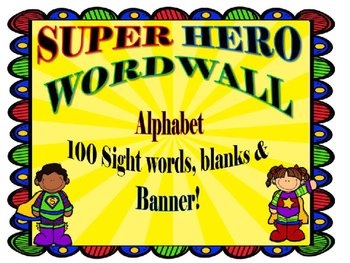 Super Hero Word Wall Alphabet