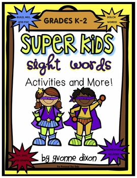 Super Kids Sight Words Activities and More!