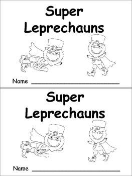 Super Leprechauns Emergent Reader- Kindergarten- St. Patri