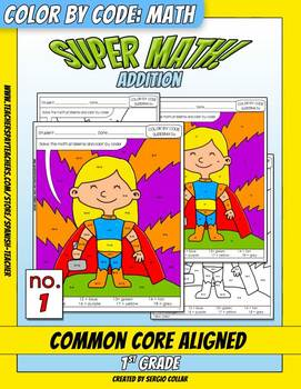 Super Math – 001 - Color by Code - 1st grade - Common Core
