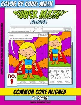 Super Math – 001 - Color by Code – 4th grade - Common Core