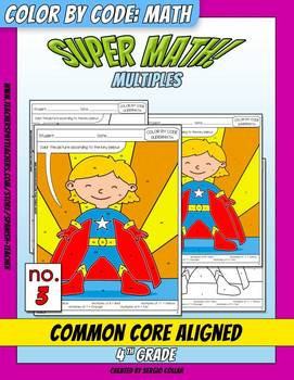Super Math – 003 – 4th grade - Common Core Aligned - Multiples