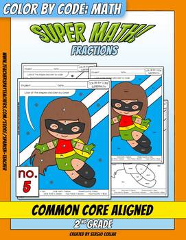 Super Math – 005 – 2nd grade - Common Core Aligned - Fractions
