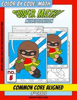 Super Math – 005 – 3rd grade - Common Core Aligned - Multi