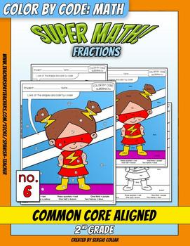 Super Math – 006 – 2nd grade - Common Core Aligned - Fractions