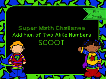 Super Math SCOOT: Addition With Two Alike Numbers