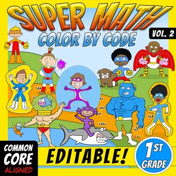 Super Math -Volume 2- Color by Code – 1st grade - Common C