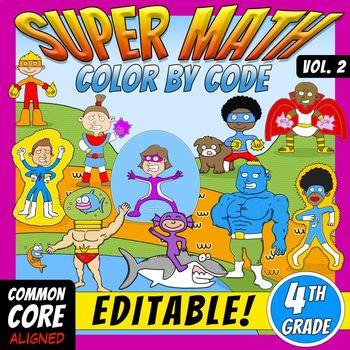 Super Math -Volume 2- Color by Code – 4th grade - Common C