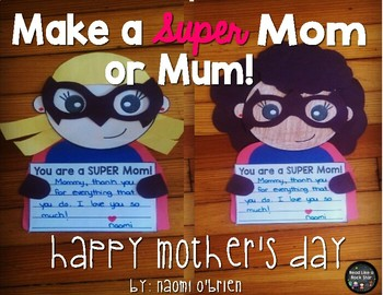 Super Mom or Mum: Mother's Day Craft, Coupons, and Writing