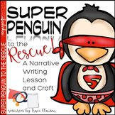 Penguin - Writing -Narrative - Super Penguin to the Rescue