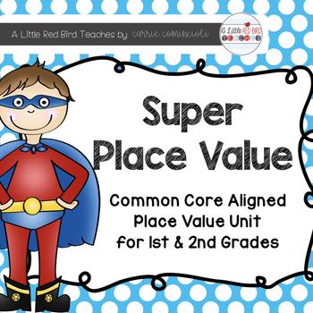 Super Place Value (Common Core Aligned)