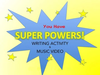 Super Powers Song, Writing Activity & Music Video: No Musi