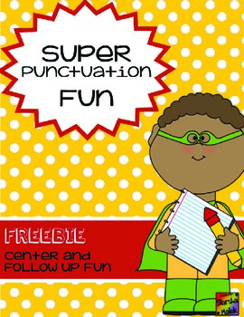 Super Punctuation Fun (S.Malek Freebie)