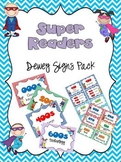 Super Reader Dewey Signs Pack