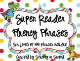 Super Reader Fluency Phrase Games (All 6 Levels!)