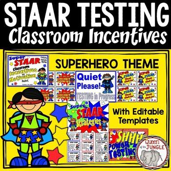 STAAR Standardized  Test Classroom Incentives Motivation P