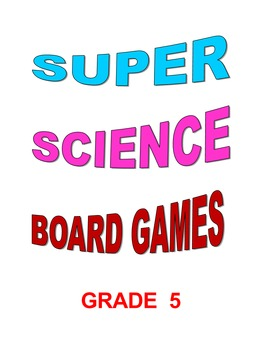 Super Science Board Games Grade 5