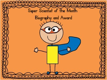 Super Scientist of the Month Award and Biography