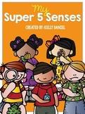 My 5 Senses!